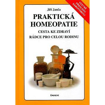 Praktická homeopatie: Cesta ke zdraví, rádce pro celou rodinu (80-7281-185-1)
