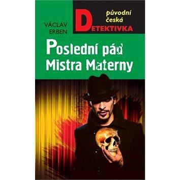 Poslední pád Mistra Materny (978-80-243-5547-4)