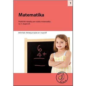 Matematika na 1. stupni ZŠ: Praktické náměty pro výuku matematiky (978-80-86307-83-1)