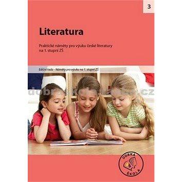 Literatura na 1. stupni ZŠ: Praktické náměty pro výuku české literatury (978-80-86307-81-7)