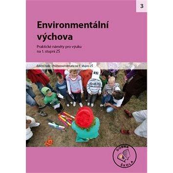 Enviromentální výchova na 1. stupni ZŠ: Praktické náměty pro výuku (978-80-86307-76-3)