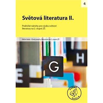 Světová literatura II. pro 2. stupeň ZŠ: Praktické náměty pro výuku světové literatury (978-80-86307-50-3)