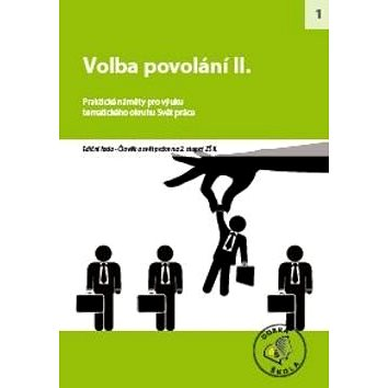 Voba povolání pro 2. stupeň ZŠ: Praktické námšty pro výuku tematického okruhu svět práce (978-80-86307-36-7)