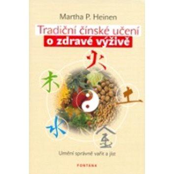 Tradiční čínské učení o zdravé výživě: Umění správně vařit a jíst (978-80-7336-108-2)