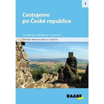 Cestujeme po české republice pro 1. stupeň ZŠ: Praktické tipy a náměty (978-80-87553-32-9)