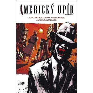 Americký upír: Kniha druhá (978-80-7461-389-0)
