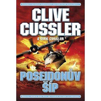 Poseidonův šíp: Ponorka schopná dosáhnout neuvěřitelné rychlosti… (978-80-7461-385-2)