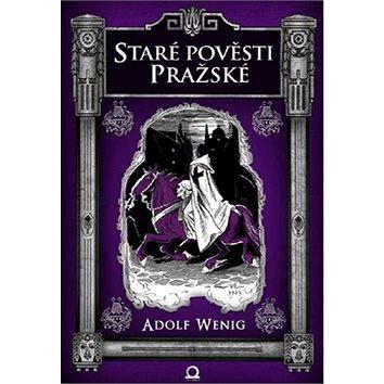 Staré pověsti pražské (978-80-7390-005-2)