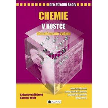 Chemie v kostce pro střední školy (978-80-253-1962-8)