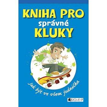 Kniha pro správné kluky (978-80-253-1943-7)