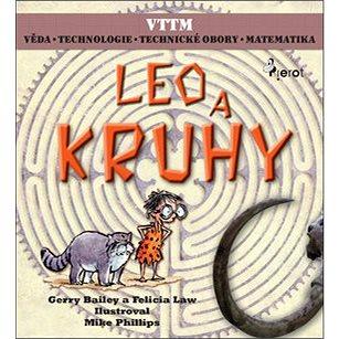 Leo a kruhy: Věda, technologie, technické obory, matematika (978-80-7353-328-1)
