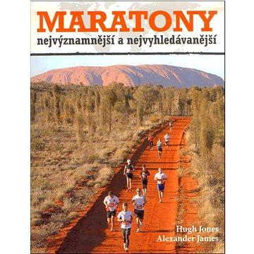 Maratony: Nejznámnější a nejvyhledávanější (978-80-7391-768-5)