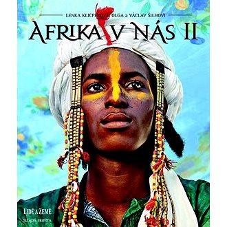 Afrika v nás II (978-80-204-3090-8)