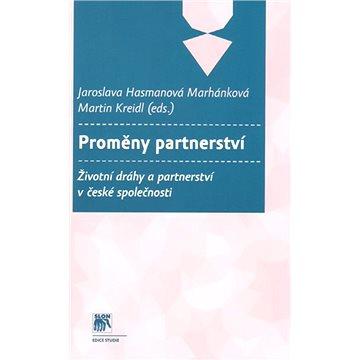 Proměny partnerství: Životní dráhy a partnerství v české společnosti (978-80-7419-142-8)
