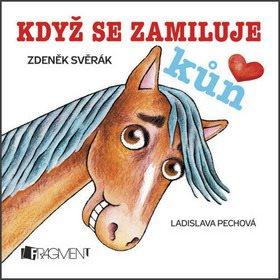 Když se zamiluje kůň (978-80-253-1818-8)
