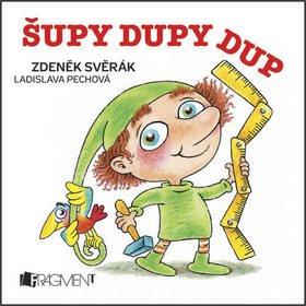 Šupy dupy dup: a jiné písničky (978-80-253-1819-5)