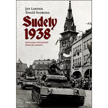 Sudety 1938: Pohledem důstojníků německé armády (978-80-204-2894-3)