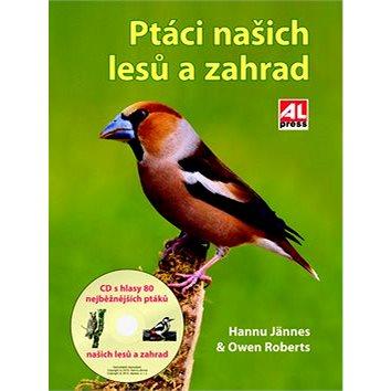 Ptáci našich lesů a zahrad (978-80-7466-255-3)