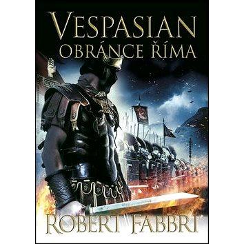 Vespasian Obránce Říma (978-80-7461-404-0)