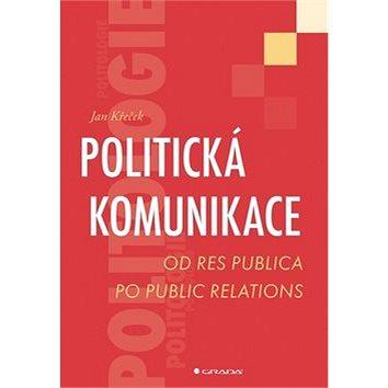 Politická komunikace (978-80-247-3536-8)