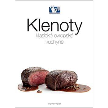 Klenoty klasické evropské kuchyně (978-80-87737-06-4)