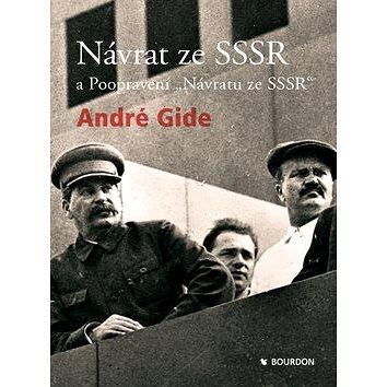Návrat ze SSSR a Poopravení Návratu ze SSSR (978-80-905173-4-9)