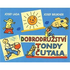 Dobrodružství Tondy Čutala (978-80-7390-040-3)