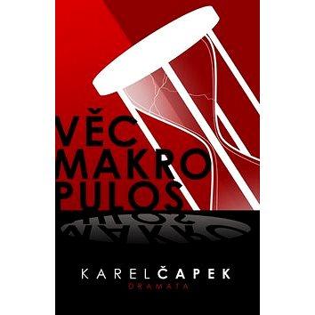 Věc Makropulos (978-80-7390-064-9)