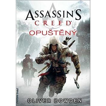Assassin´s Creed Opuštěný (978-80-7398-236-2)