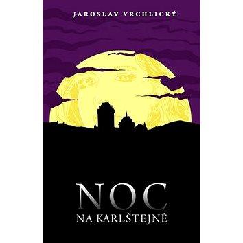 Noc na Karlštejně (978-80-7390-044-1)