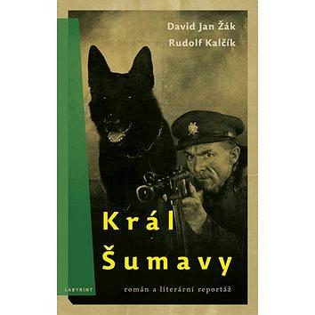 Král Šumavy (978-80-87260-59-3)