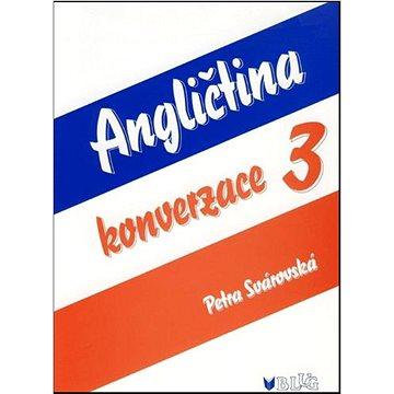 Angličtina konverzace 3 (978-80-7274-911-9)