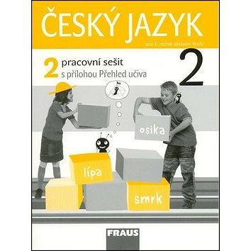Český jazyk 2/2.díl Pracovní sešit: S přílohou Přehled učiva (978-80-7238-719-9)