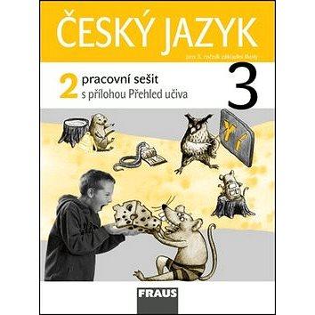 Český jazyk 3/2 pracovní sešit: pro 3. ročník ZŠ (978-80-7238-859-2)