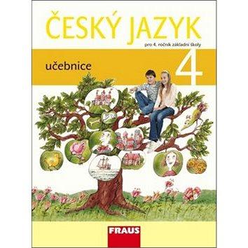 Český jazyk 4 učebnice: pro 4. ročník základní školy (978-80-7238-934-6)