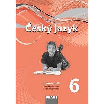 Český jazyk 6 pro ZŠa VG: Pracovní sešit (978-80-7238-404-4)