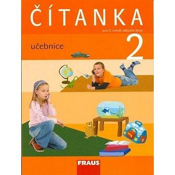 Čítanka 2 pro ZŠ učebnice: pro 2. ročník zákalndí školy (978-80-7238-722-9)