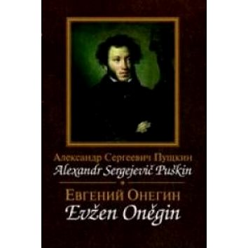Evžen Oněgin/ Jevgenij Oněgin (978-80-86573-17-5)