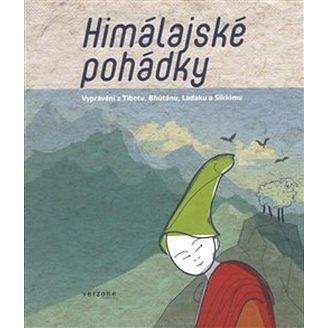 Himálajské pohádky: Vyprávění z Tibetu, Ladaku, Bhútánu a Sikkumu (978-80-904546-9-9)