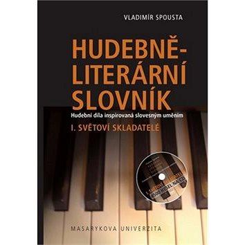 Hudebně-literární slovník I.: Světoví skladatelé (978-80-210-5311-3)