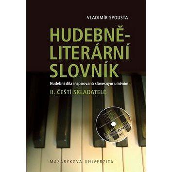 Hudebně-literární slovník II.: Čeští skladatelé (978-80-210-5642-8)