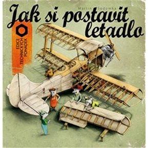 Jak si postavit letadlo (978-80-905207-4-5)