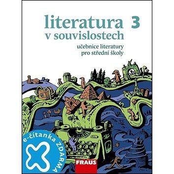Literatura v souvislostech 3 Učebnice literatury pro střední školy (978-80-7238-991-9)