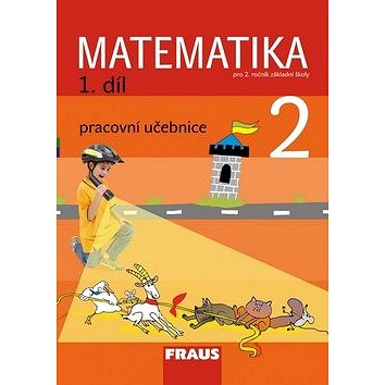 Matematika 2/1. díl Pracovní učebnice: Pro 2. rončík základní školy (978-80-7238-768-7)
