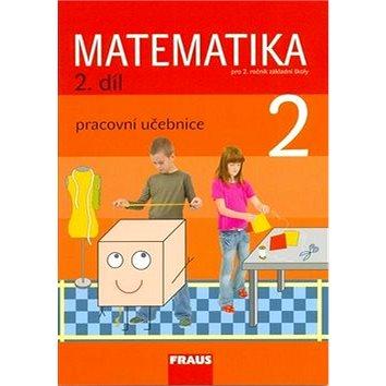 Matematika 2/2. díl Pracovní učebnice: Pro 2. ročník základní školy (978-80-7238-769-4)