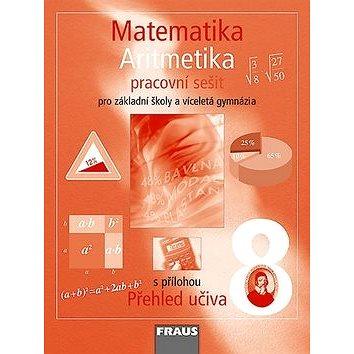 Matematika 8 Aritmetika Pracovní sešit: Pro zákaldní školy a víceletá gymnázia (978-80-7238-685-7)