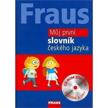 Můj první slovník českého jazyka + CD Rom (978-80-7238-721-2)
