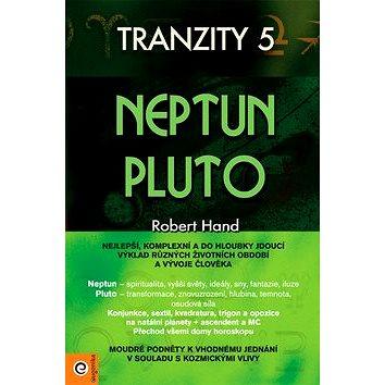 Tranzity 5 Neptun Pluto (978-80-8100-245-8)