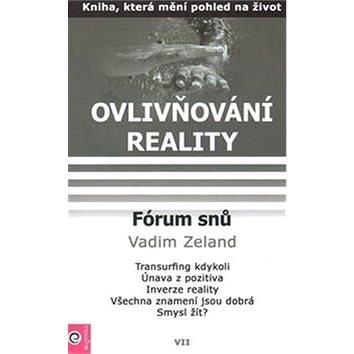 Fórum snů: Ovlivňování reality VII. (978-80-8100-007-2)