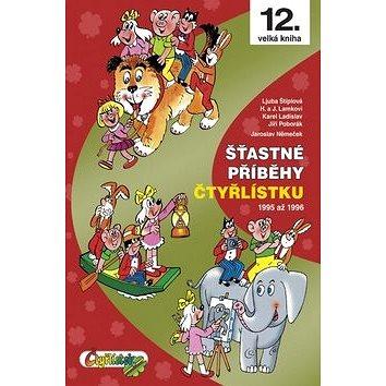 Šťastné příběhy Čtyřlístku: 1995 až 1996 (978-80-87849-02-6)
